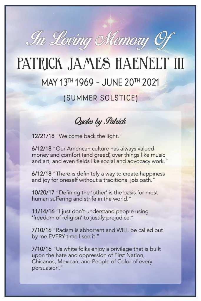 A eulogy for my dear friend, Patrick Haenelt.